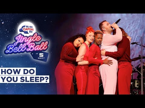 Sam Smith - How Do You Sleep (Live At Capital's Jingle Bell Ball 2019) | Capital