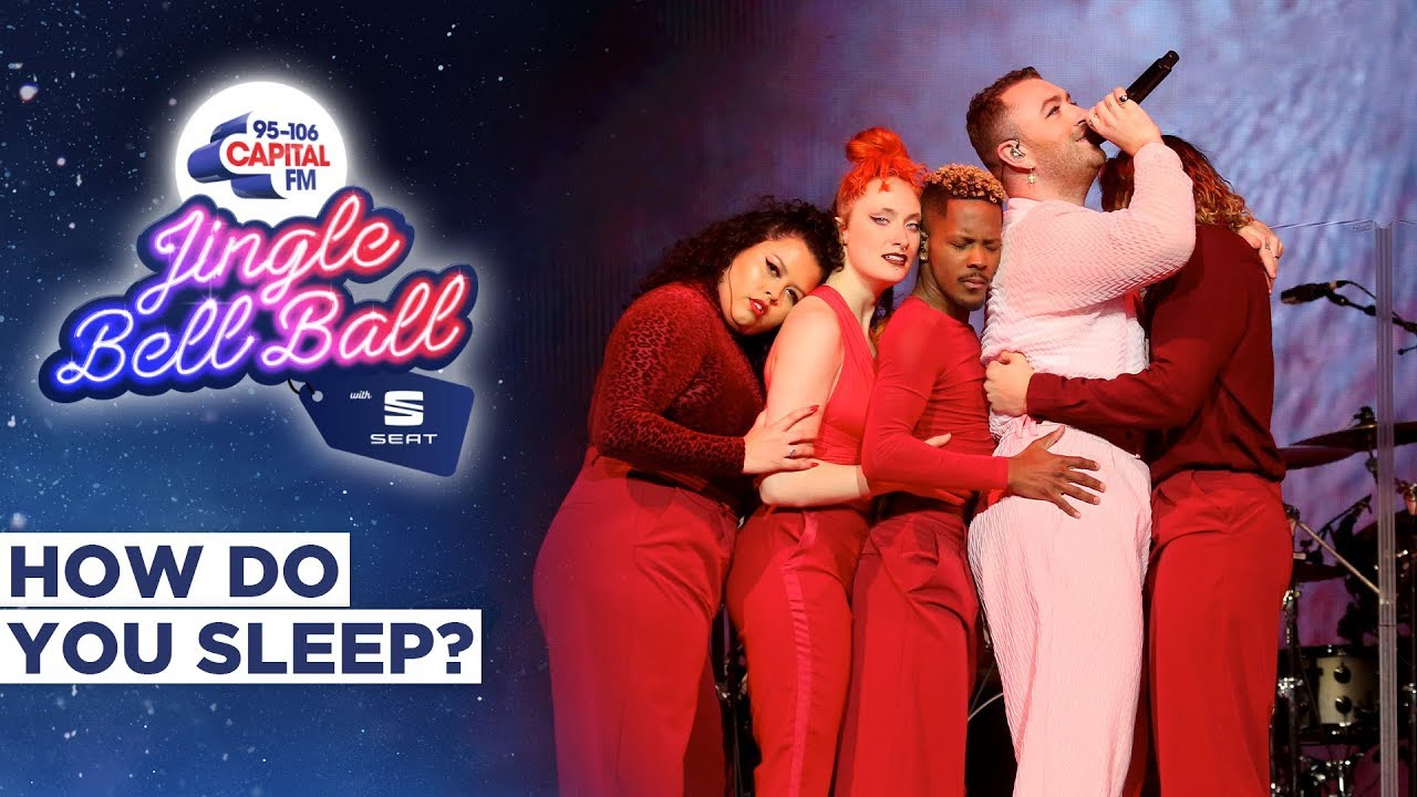Sam Smith - How Do You Sleep (Live at Capital's Jingle Bell Ball 2019)   Capital