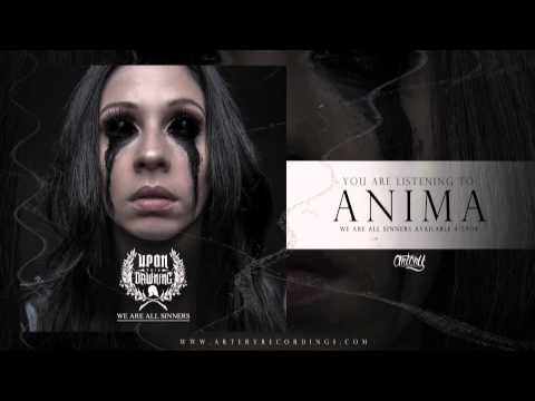 Upon This Dawning - Anima (Track Video)