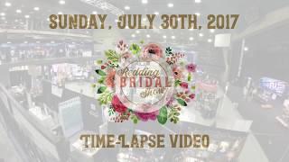 Redding Bridal Show July 30, 2017 Time-Lapse