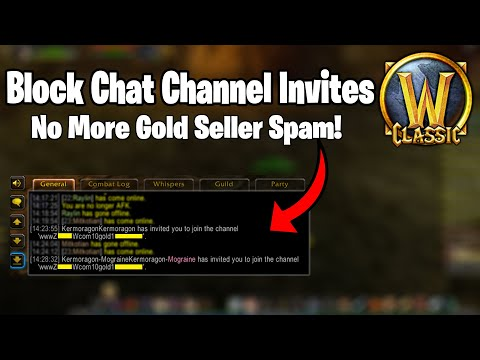 Block Chat Channel Invites (Stop Gold Seller Spam) - WoW Classic