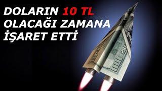 """""""Dolar Fiyatları Ne Zaman 10 TL Olacak?"""" Tarih Verdi!"""