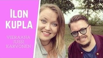 ILON KUPLA - vieraana Jussi Karvonen
