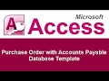 Microsoft Access Basic Business Purchase Order with Accounts Payable Database Template