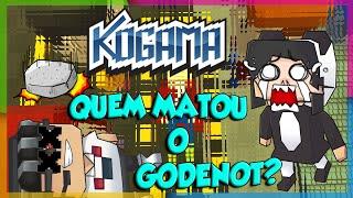 Kogama - QUEM MATOU O GODENOT? ;_;