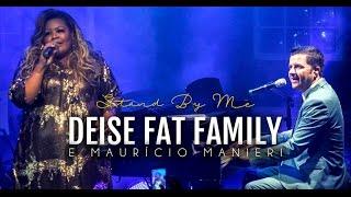 Deise [Fat Family] & Maurício Manieri - Stand By Me | Bourbon Street