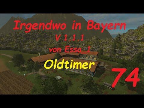 LS 15 Irgendwo in Bayern Map Oldtimer #74 [german/deutsch]