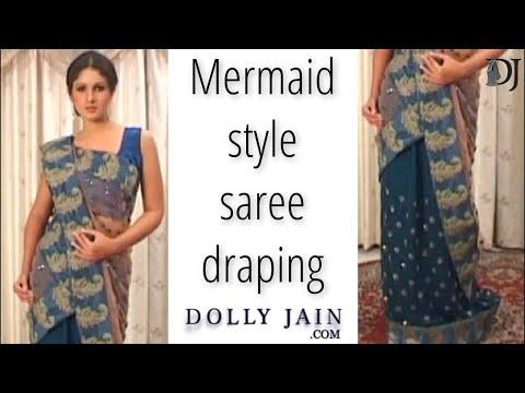 Wear MERMAID Style Sari - Easy Way To DRAPE A Saree - Dolly Jain's Saree Draping Styles