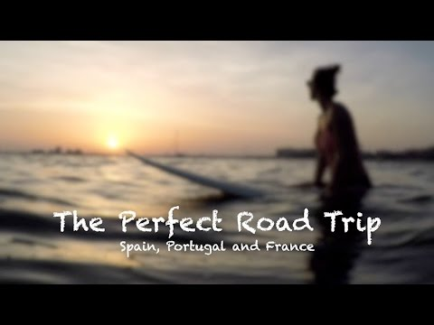Road Trip & Surf Trip - Spain, Portugal & France - It's been perfect!