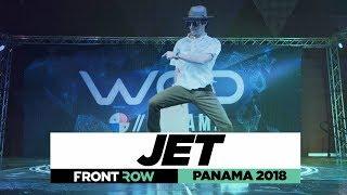JET | FrontRow | World of Dance Panama 2018 | #WODPANAMA2018