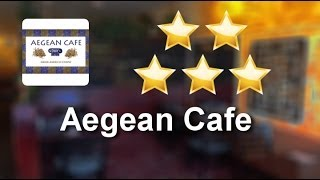 Aegean Cafe Sayville Amazing 5 Star Review By Nicole D.