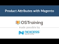 Magento 2 Beginner Class, Lesson #12: Product Attributes with Magento 2