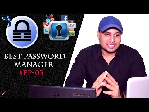 #EP-03 Best Free, Open-source and Secure Password Manager for Windows, Mac & Linux