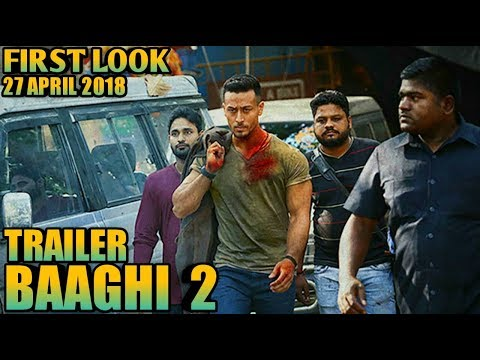 baaghi 2 first look realise date confirm...