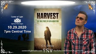 """Center of Light Radio •  """"Harvest: The True Story of Alien Abduction"""" with guest G.L. Davies"""