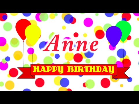 Happy Birthday Anne Song Youtube