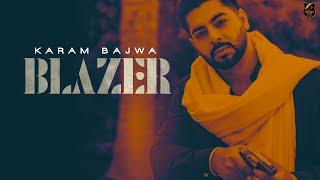 Blazer (Karam Bajwa) Mp3 Song Download