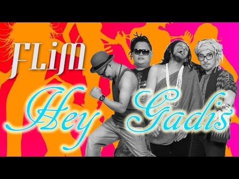 FLiM - Hey Gadis ( Clip)