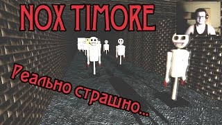 Булкин играет в NOX TIMORE - Я БОЮСЬ ИГРАТЬ В ХОРРОР ИГРЫ