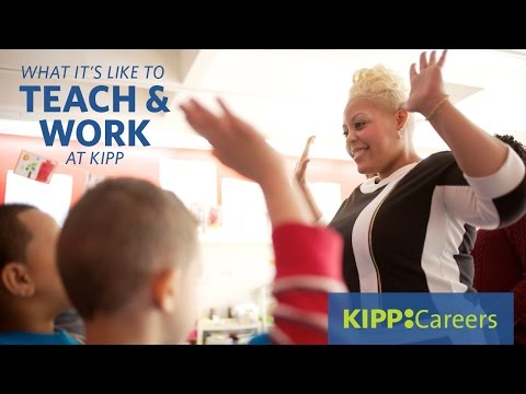 What it's Like to Teach & Work at KIPP Public Schools