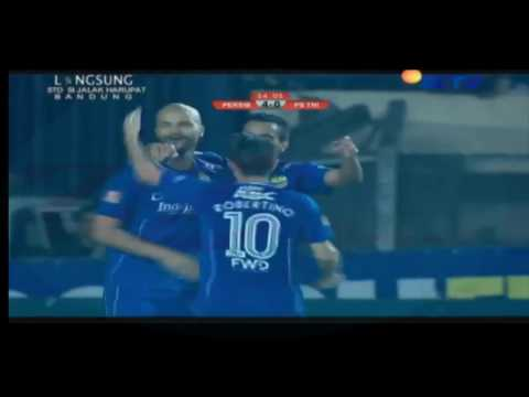 Cuplikan gol Persib VS PS TNI 4 - 0
