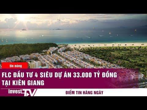 FLC đầu tư 4 siêu dự án 33.000 tỷ đồng tại Kiên Giang