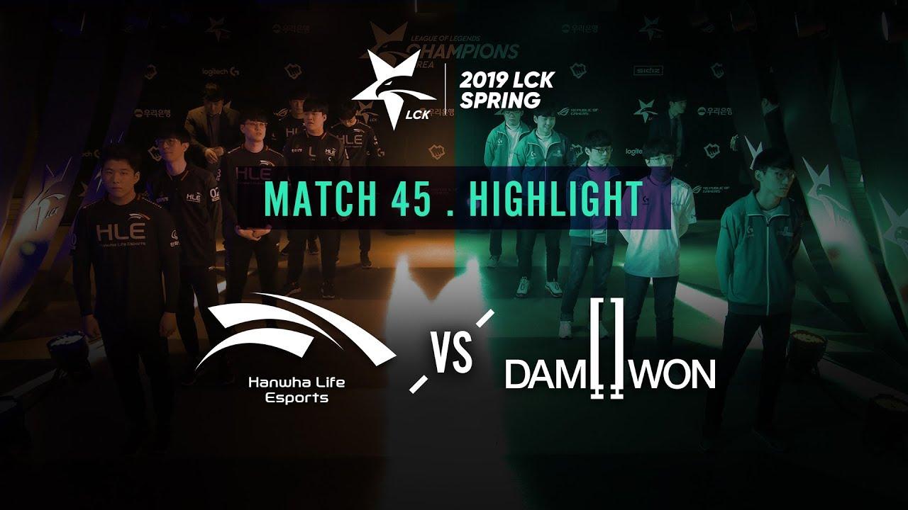 [2019 LCK SPRING] 0222 Match45 : HLE vs DWG Highlight