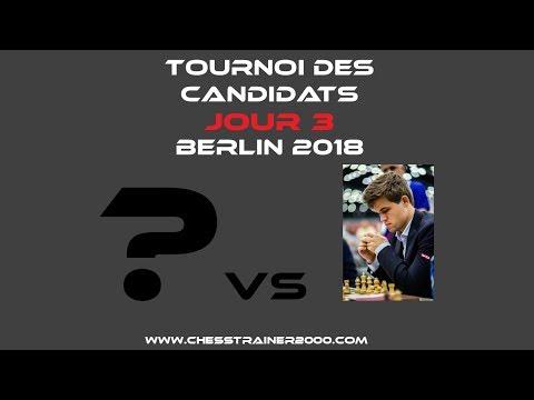 Résumé JOUR 3 Tournoi des candidats Berlin 2018 (échecs)