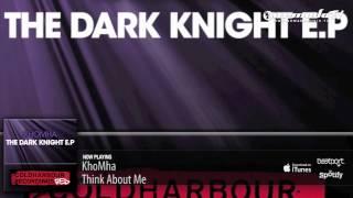 KhoMha  - Think About Me (Original Mix)