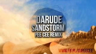 Darude - Sandstorm (Pee Cee Remix) + FREE DOWNLOAD
