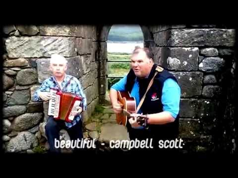 Beautiful by Campbell Scott   Scottish Folk Music