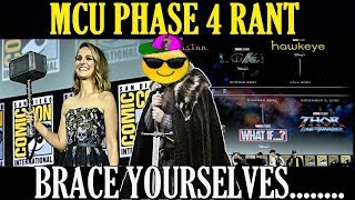 MCU Phase 4 RANT Brace Yourselves Wokeness Is Coming