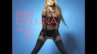 Drop It low by Kat Deluna/On itunes Now!!