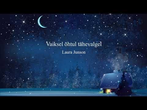 Vaiksel õhtul tähevalgel - Laura Junson