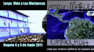 """""""Larga Vida a las Mariposas"""" Bogotá 4 y 5 de junio de 2011"""