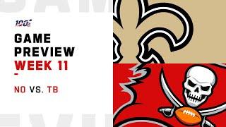 Tampa Bay Buccaneers vs New Orleans Saints Week 11 NFL Game Preview