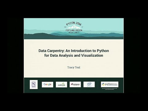 Tracy Teal - Data Carpentry: An Introduction to Python for Data Analysis and Visualization
