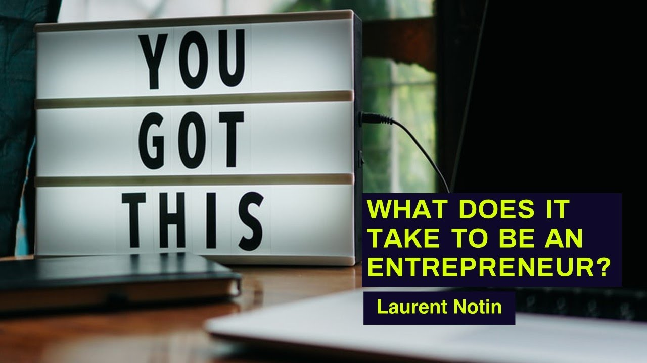 What Does It Take To Be An Entrepreneur?