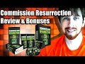 Commission Resurrection Review