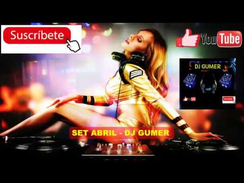 MÚSICA DE ANTRO MEXICO ABRIL 2017 - DJ GUMER FT DJ JOSE GARCIA (Mucho Stylo MiX)