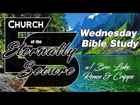 Wednesday Night Bible Study on CES (2 Corinthians 2:8 - 3:3)