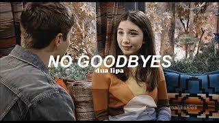 Dua Lipa - No Goodbyes (Traducida al español)