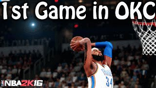 NBA 2K16 My Career   1st Game in OKC   I Think They Like Me
