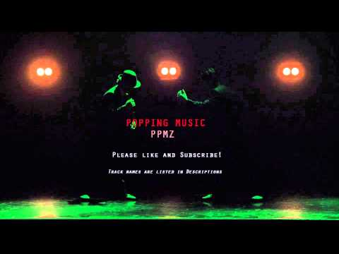 Popping Mix Vol.1 - PPMZ (2015) - Top Popping Songs