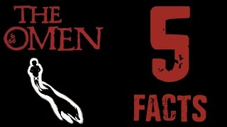 The Omen (1976) Five Facts