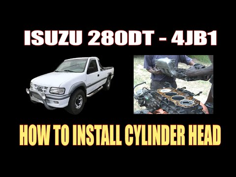 ISUZU 280DT ( 4JB1) – HOW TO INSTALL CYLINDER HEAD