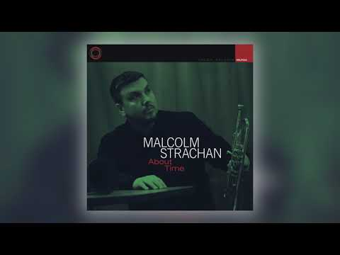 Malcolm Strachan - Time for a Change [Audio]