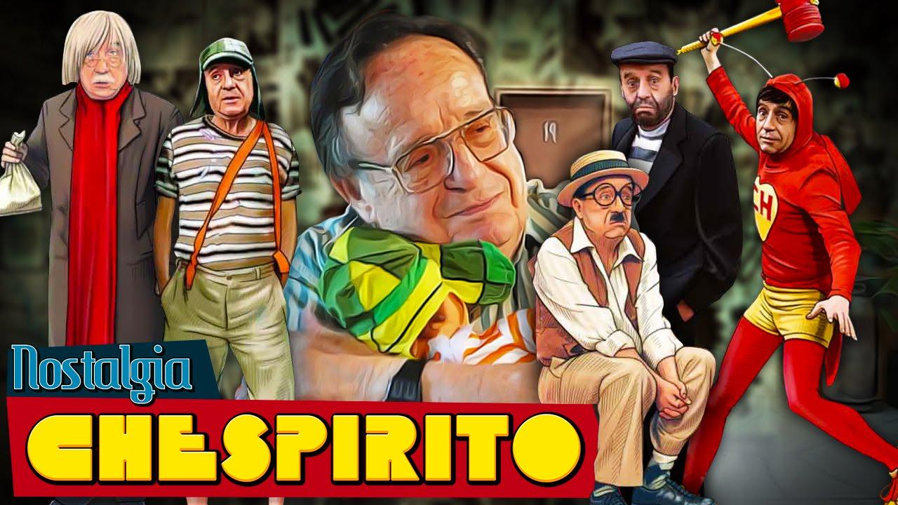 Nostalgia - Chespirito (Roberto Gomez Bolaños)