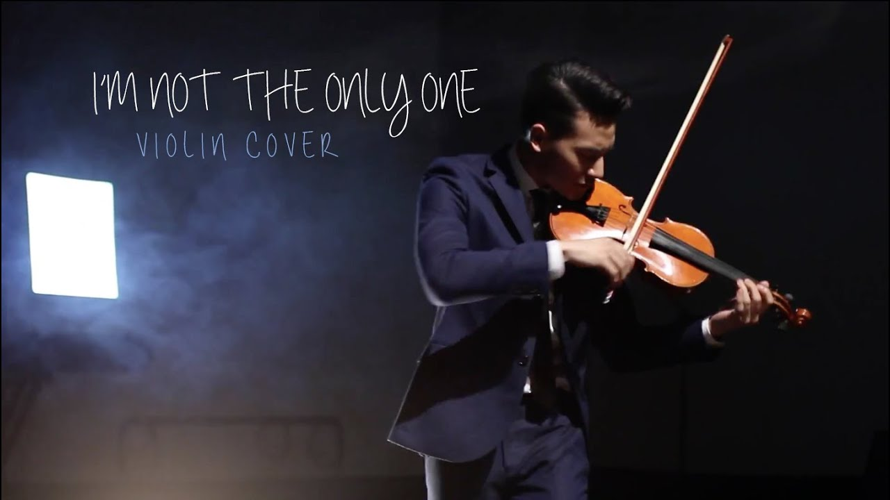 I'm Not The Only One - Violin Cover by Josh Kua