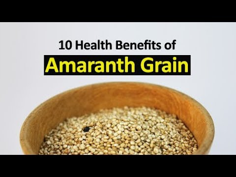 10 Health Benefits of Amaranth Grain